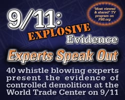9/11: Explosive Evidence – Experts Speak Out (58 minute free version)