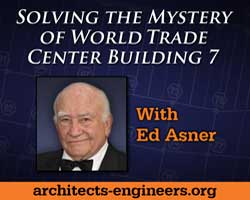 Architects and Engineers - Solving the Mystery of WTC 7